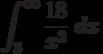 \int^{\infty}_{3} \frac {18}{x^2}\ dx