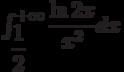 \int_{\dfrac{1}{2}}^{+\infty} \dfrac{\ln 2x}{x^{2}} dx