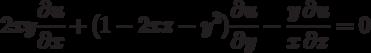 2xy\frac{\partial u}{\partial x}+(1-2xz-y^2)\frac{\partial u}{\partial y}-\frac{y}{x}\frac{\partial u}{\partial z}=0