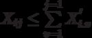 X_{ij} \le \sum\limits_{v=1}^{j=1} X_{i.v}^'