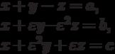 $$x + y - z = a,\\ x + \varepsilon y — \varepsilon^2 z = b,\\ x + \varepsilon^2 y + \varepsilon z = c$$