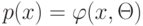 p(x) = \varphi (x, \Theta)