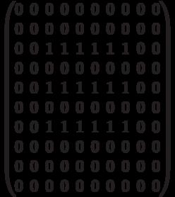 \begin{pmatrix} 0 & 0 & 0 & 0 & 0 & 0 & 0 & 0 & 0 & 0 \\  0 & 0 & 0 & 0 & 0 & 0 & 0 & 0 & 0 & 0 \\  0 & 0 & 1 & 1 & 1 & 1 & 1 & 1 & 0 & 0 \\ 0 & 0 & 0 & 0 & 0 & 0 & 0 & 0 & 0 & 0 \\  0 & 0 & 1 & 1 & 1 & 1 & 1 & 1 & 0 & 0 \\ 0 & 0 & 0 & 0 & 0 & 0 & 0 & 0 & 0 & 0 \\  0 & 0 & 1 & 1 & 1 & 1 & 1 & 1 & 0 & 0 \\ 0 & 0 & 0 & 0 & 0 & 0 & 0 & 0 & 0 & 0 \\  0 & 0 & 0 & 0 & 0 & 0 & 0 & 0 & 0 & 0 \\  0 & 0 & 0 & 0 & 0 & 0 & 0 & 0 & 0 & 0 \\ \end{pmatrix}