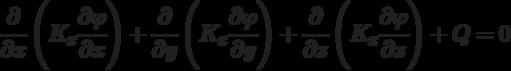 \cfrac{\partial}{\partial x}\left (  K_x \cfrac{\partial \varphi}{\partial x}\right ) + \cfrac{\partial}{\partial y}\left (  K_x \cfrac{\partial \varphi}{\partial y}\right ) +\cfrac{\partial}{\partial z}\left (  K_x \cfrac{\partial \varphi}{\partial z}\right ) + Q = 0