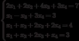 $$ \begin{cases}2x_1+2x_2+4x_3+3x_4=7\\x_1-x_3+3x_4=3\\x_1+x_2+2x_2+2x_4=4\\x_1+x_2+2x_3+x_4=3\end{cases} $$