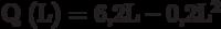 Q (L) = 6,2L – 0,2L^2