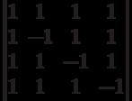 \begin{vmatrix}1 & 1 & 1 & 1\\1 & -1 & 1 & 1\\1 & 1 & -1 & 1\\1 & 1 & 1 & -1\\\end{vmatrix}