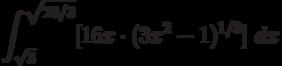 \int ^{\sqrt{28/3}}_{\sqrt {3}}[16x \cdot(3x^2-1)^{1/3} ]\ dx