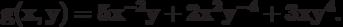 \bf{g(x,y) = 5 x^{-2}y + 2 x^{2}y^{-4} + 3 xy^{4}.}
