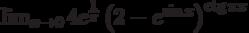 \lim_{x\to 0}4e^{\frac{1}{\pi}}\left(2-e^{\sin x}\right)^\ctg\pi x