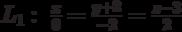 L_1:\  \frac{x}{0}=\frac{y+2}{-2}=\frac{z-3}{2}