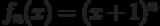 f_n(x)=(x+1)^n