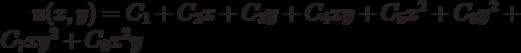 u(x,y)=C_1+C_2x+C_3y+C_4xy+C_5x^2+C_6y^2+C_7xy^2+C_8x^2y