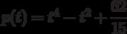 p(t)=t^4-t^2+\dfrac{62}{15}