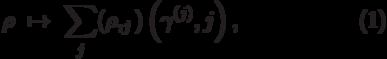 \begin{equation}\rho\ \mapsto\ \sum_{j}^{}\PP(\rho,\calL_j)\left(\gamma^{(j)},j\right), \end{equation}