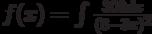 f(x)=\int \frac{300dx}{(8-3x)^2}