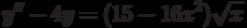 y''-4y=(15-16x^2)\sqrt{x}