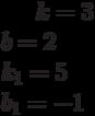 k= 3\\b= 2\\k_1= 5\\b_1= -1