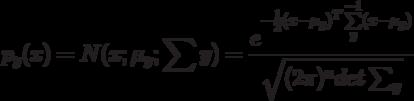 p_y(x) = N(x; \mu_y; \sum y) = \frac {e^{-\frac{1}{2}(x-\mu_y)^T \sum \limits_ {y}^{-1} (x-\mu_y) } }{\sqrt {(2\pi)^n det \sum_y}}