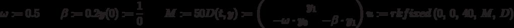 \omega :=0.5 \qquad \beta := 0.2\\y(0) :=\frac {1}{0} \qquad M :=50\\D (t,y) :=\begin{pmatrix}\qquad \qquad y_1\\-\omega\cdot y_0&-\beta\cdot y_1\end{pmatrix}\\u :=rkfixed\ (0,\ 0,\ 40,\ M,\ D)