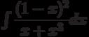 \int\dfrac{(1-x)^2}{x+x^3} dx