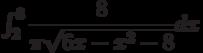 \int_{2}^{3} \dfrac{8}{\pi\sqrt{6x-x^2-8}} dx