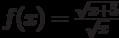 $f(x)=\frac {\sqrt{x+5}}{\sqrt{x}}$