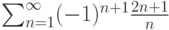 \sum_{n=1}^\infty (-1)^{n+1} \frac{2n+1}{n}
