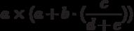 a \times(a+b \cdot(\frac{c}{d+e}))