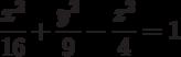 \frac{x^2}{16}+\frac{y^2}{9}-\frac{z^2}{4}=1