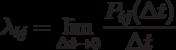 \lambda_{ij} = \lim_{\Delta t \to 0} \frac{P_{ij}(\Delta t)}{\Delta t}