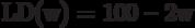 LD(w) = 100 – 2w