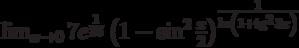 \lim_{x\to 0}7e^\frac{1}{36}\left(1-\sin^2\frac{x}{2}\right)^\frac{1}{\ln\left(1+\tg^2 3x\right)}