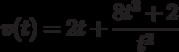 v(t)=2t+\dfrac{8t^3+2}{t^2}