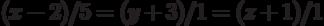 (x-2)/5=(y+3)/1=(z+1)/1