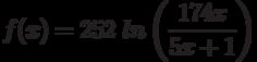 f(x)=252\ ln\left(\frac{174x}{5x+1}\right)