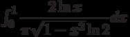 \int_{0}^{1} \dfrac{2\ln x}{\pi\sqrt{1-x^2}\ln 2} dx