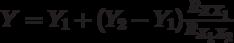 Y=Y_1+(Y_2-Y_1) \frac {R_{XX_1}}{R_{X_1X_2}}