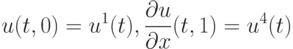 \[u(t,0) = {u^1}(t),{\rm{ }}\frac{{\partial u}}{{\partial x}}(t,1) = {u^4}(t)\]