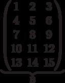 \underbrace{\begin{pmatrix}1 & 2 & 3 \\4 & 5 & 6 \\7 & 8 & 9 \\10 & 11 & 12 \\13 & 14 & 15 \\  \end{pmatrix}}_\text{B}
