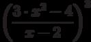 \left (\frac {3 \cdot x^2- 4}{x-2}\right)^3