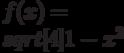 $f(x)=\\sqrt[4]{1-x^{2}} $