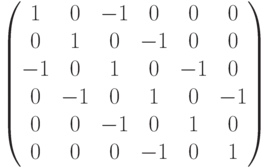 $$\begin{pmatrix}1 & 0 & -1 & 0 & 0 & 0\\0 & 1 & 0 & -1 & 0 & 0\\-1 & 0 & 1 & 0 & -1 & 0\\0 & -1 & 0 & 1 & 0 & -1\\0 & 0 & -1 & 0 & 1 & 0\\0 & 0 & 0 & -1 & 0 & 1\end{pmatrix}$$