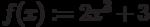 f(x):=2x^3 + 3