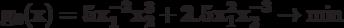\bf{g_{0}(x) = 5 x_{1}^{-2}x_{2}^{3} + 2.5 x_{1}^{2}x_{2}^{-3} \rightarrow \min}