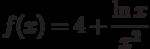 $f(x)=4+\dfrac{\ln x}{x^{2}} $