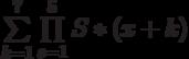 \sum\limits_{k=1}^7 \prod\limits_{s=1}^{5} S*(x+k)