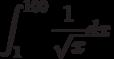 \int^{100}_{1}\frac{1}{\sqrt x}dx