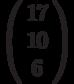 \left(\begin{array}{c}17\\10\\6\end{array}\right)