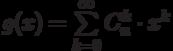 g(x)=\sum\limits_{k=0}^{\infty}C_n^k \cdot x^k
